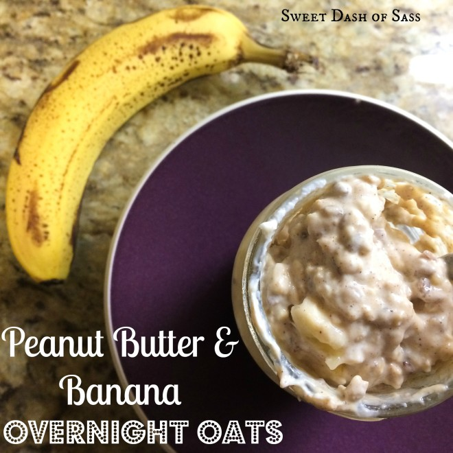 Peanut Butter & Banana Overnight Oats - www.SweetDashofSass.com